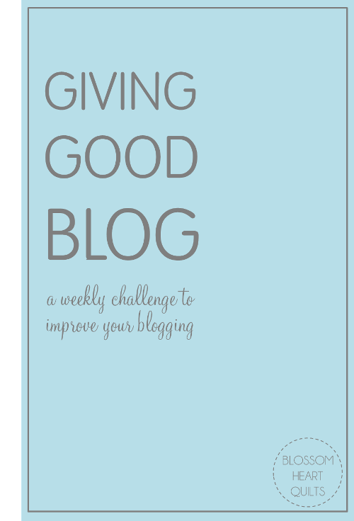 Giving Good Blog - Improving Your Blog Tips