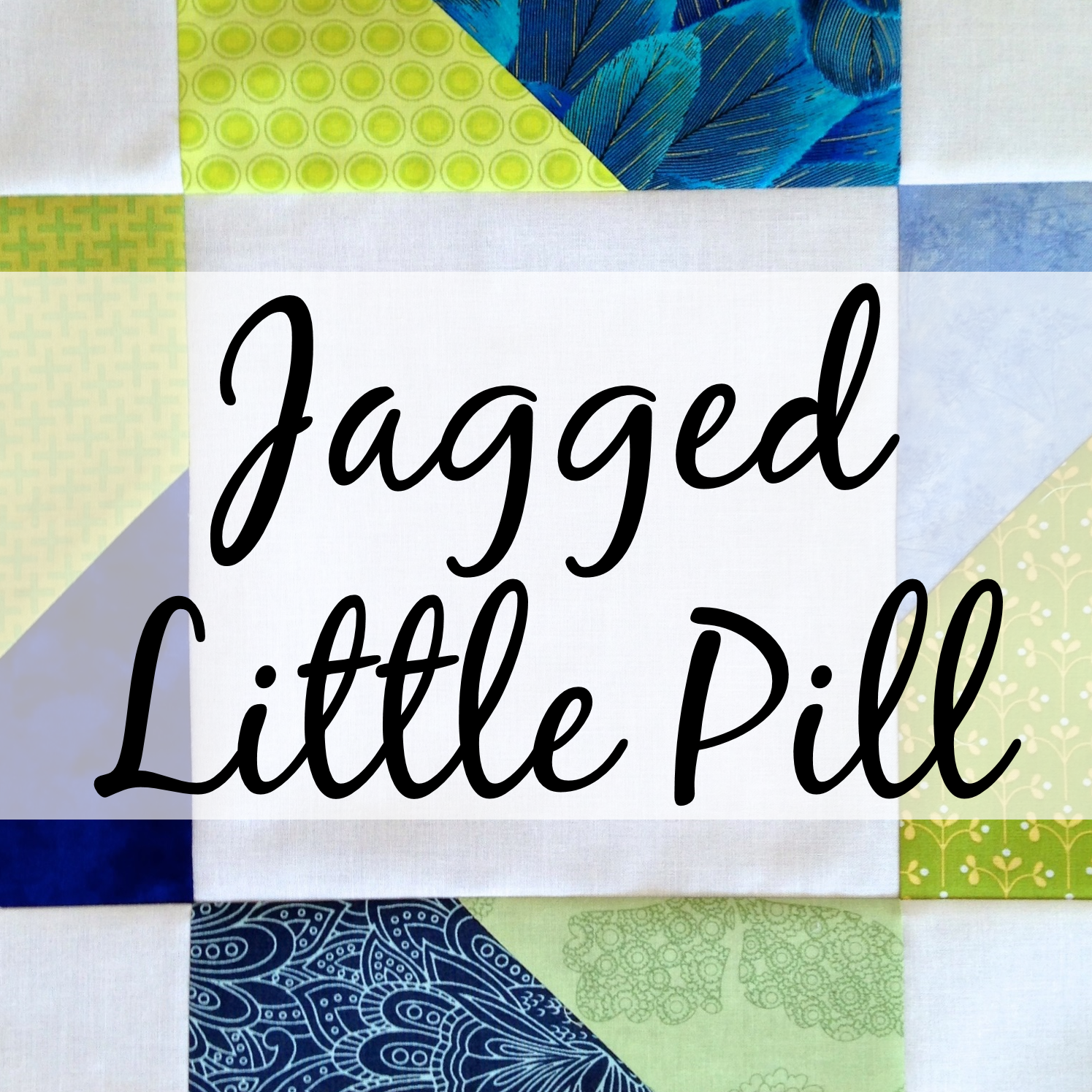 Jagged little pill quilt block tutorial