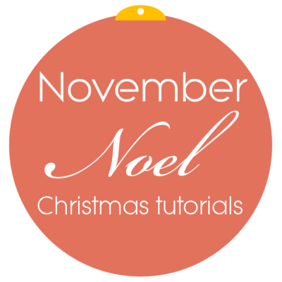 November Noel Christmas tutorials button