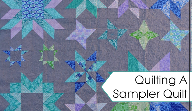 How To Quilt A Sampler Quilt