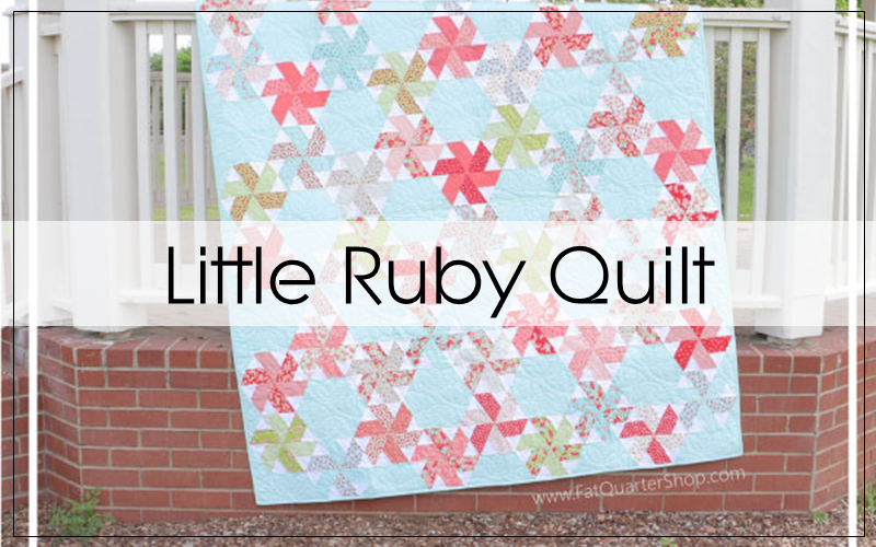 Little Ruby Sew Along: Quilt Assembly