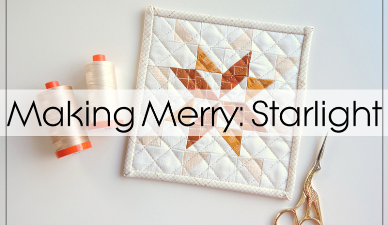 Making Merry 2: Starlight Pattern Now Available