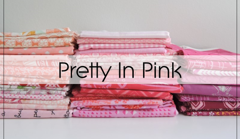 Pretty In Pink: Choosing Pink Fabric