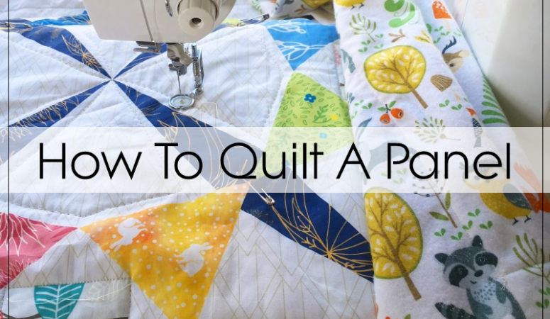 How To Make a Quilt Using a Quilt Panel