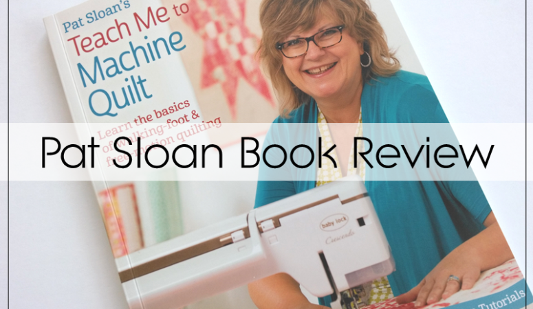 Teach Me To Machine Quilt Book Review