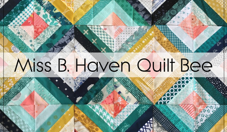 Miss B Haven Quilting Bee