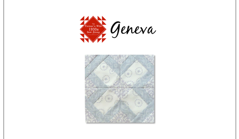 Geneva – Farmer's Wife 1930's Sampler Quilt