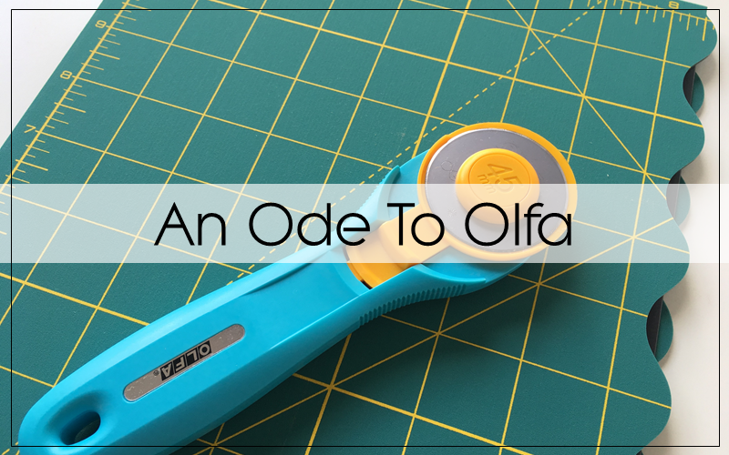 An Ode to Olfa