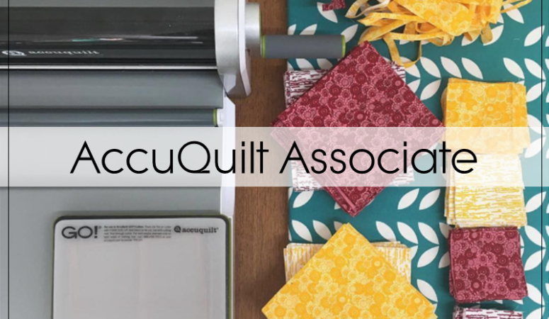 Being An AccuQuilt Associate