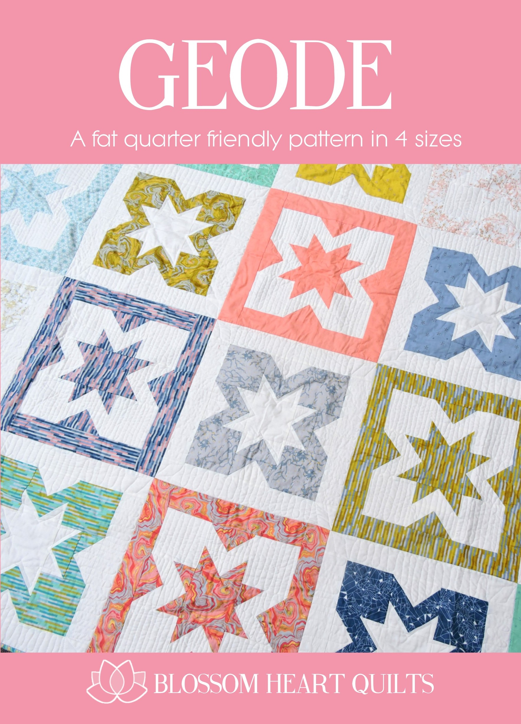New Geode Quilt Pattern Blossom Heart Quilts