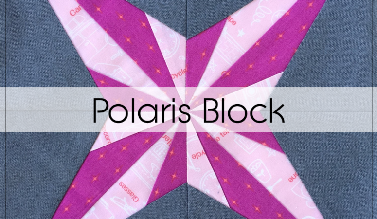 Milky Way Sampler: Block 8 – Polaris
