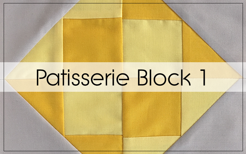 Patisserie – An AccuQuilt Block of the Month