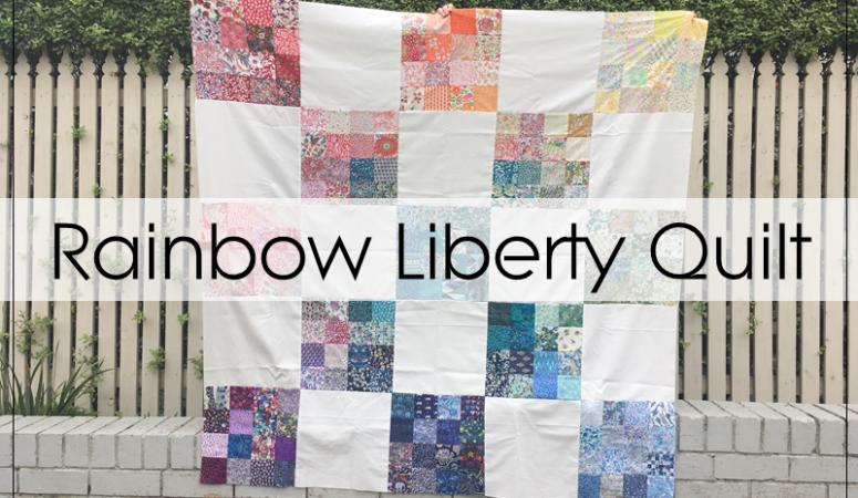 A Rainbow Liberty and Low Volume Quilt