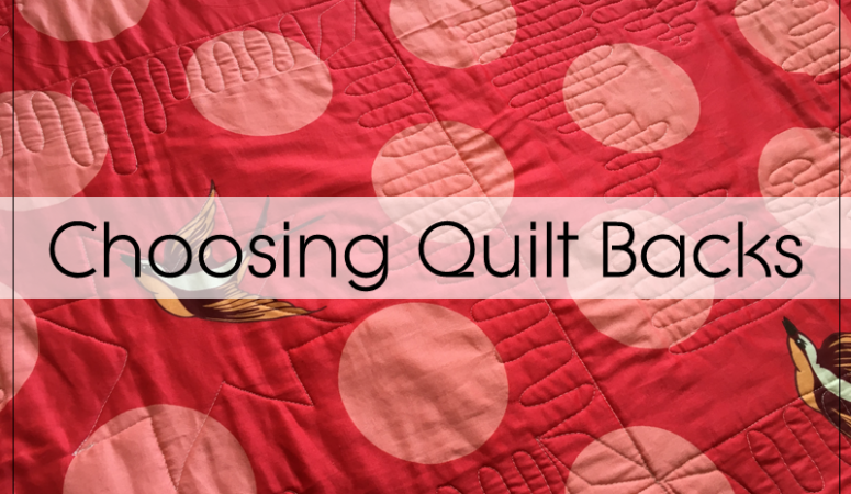 How To Choose Quilt Backing