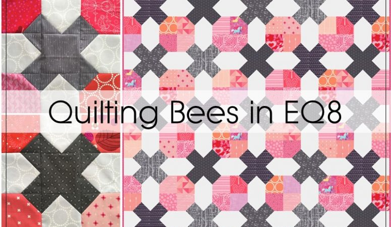 Using EQ8 to Plan for a Quilting Bee