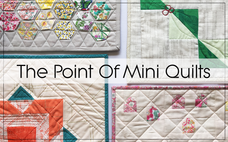 Creating For Joy: The Point of Mini Quilts