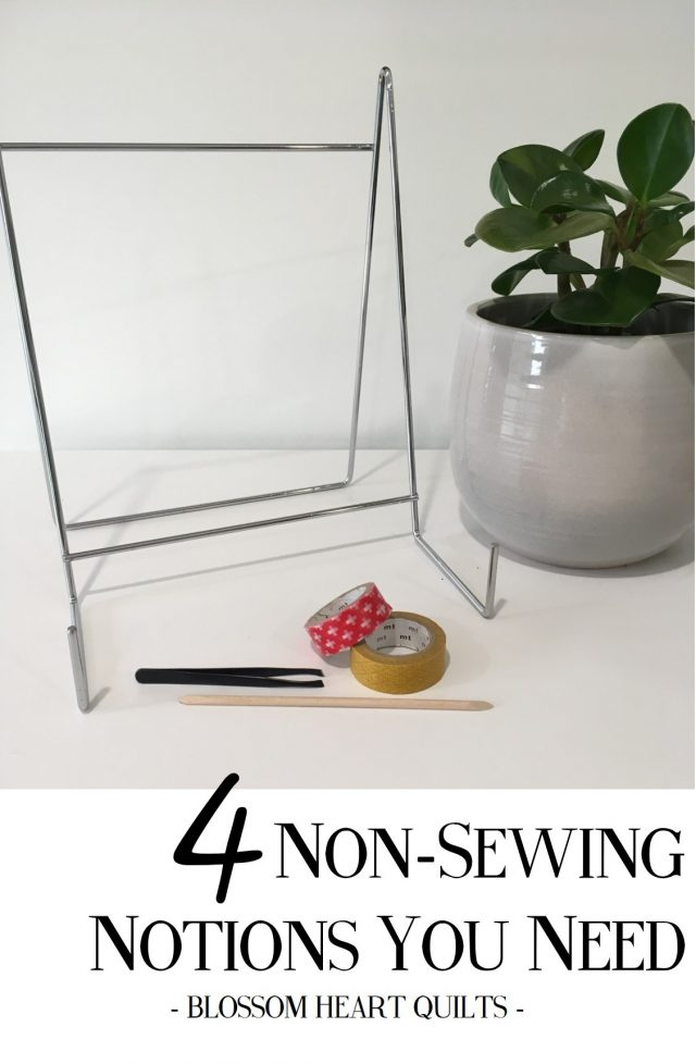 Four non-sewing notions you need in your sewing room by BlossomHeartQuilts.com