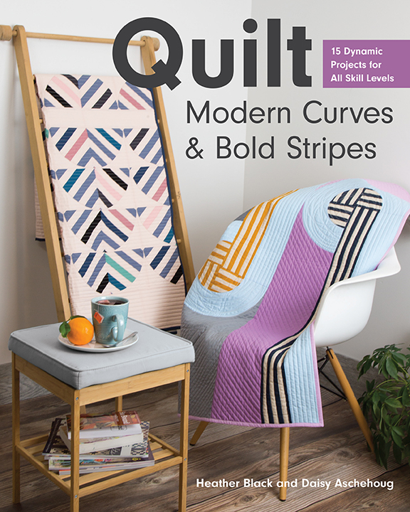 Quilt Modern Curves and Bold Stripes book