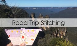 Sewing While Travelling – Cherish Quilt