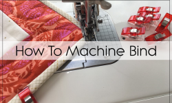 How To Machine Bind A Quilt